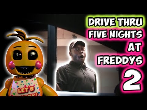 DRIVE THRU FIVE NIGHTS AT FREDDY'S 2!!!