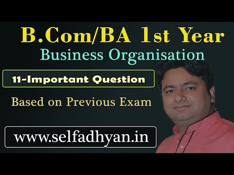 business organisation and management b.com 1st year Important Question | Business Organisation Notes