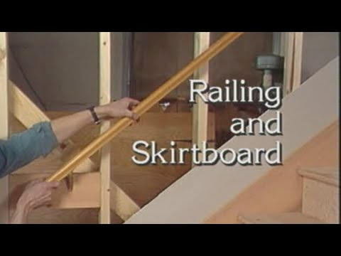 07 Railing and Skirtboard. How to build stairs.