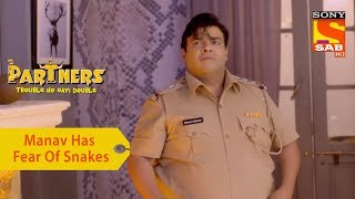Your Favorite Character   Manav Has A Fear Of Snakes   Partners Double Ho Gayi Trouble