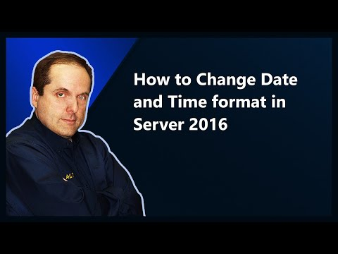 How to Change Date and Time format in Server 2016