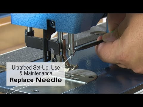 Needle Replacement on a Sailrite Ultrafeed Sewing Machine