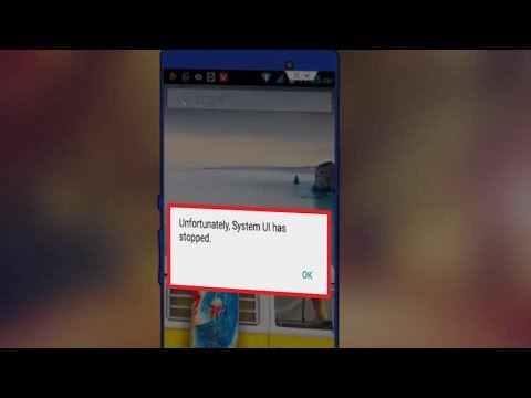 How to Fix Unfortunately System UI Has Stopped Error in Android