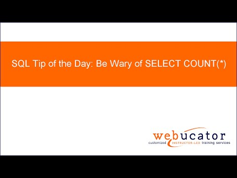 SQL Tip: Be Wary of SELECT COUNT