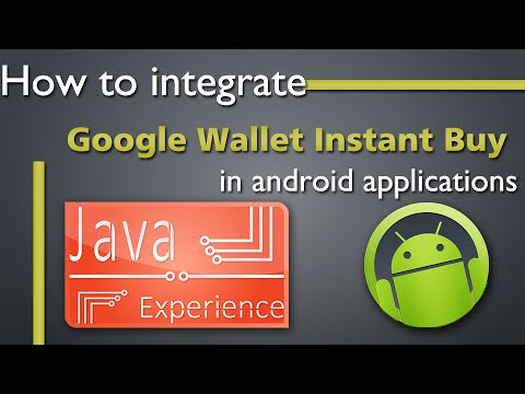 How to integrate Google Wallet Instant Buy in android apps