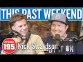 Nick Swardson This Past Weekend W Theo Von 195