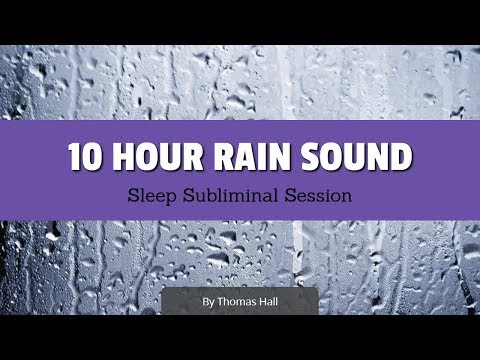 Enjoy Exercising - (10 Hour) Rain Sound - Sleep Subliminal - By Thomas Hall