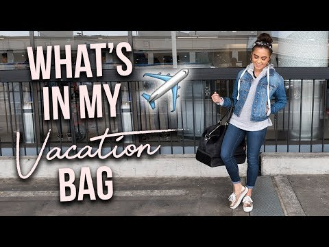 WHAT'S IN MY VACATION BAG // TRAVEL FAVORITES ♡