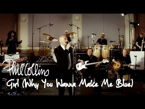 Phil Collins - Girl (Why You Wanna Make Me Blue) (Official Music Video)