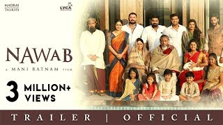 NAWAB   Official Trailer - Telugu   Mani Ratnam   Lyca Productions   Madras Talkies