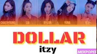 Download ITZY - 'DALLA / DOLLAR (달라) $$$' Lyrics (Color Coded Han-Rom)*HOW HOULD* Video