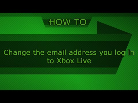 HOW TO: Change the email address you log in to Xbox Live