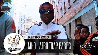 MHD - AFRO TRAP Part.3 (Champions League) - RETRO 2010 by Shkyd - #LaSauce sur OKLM Radio 05/06/19