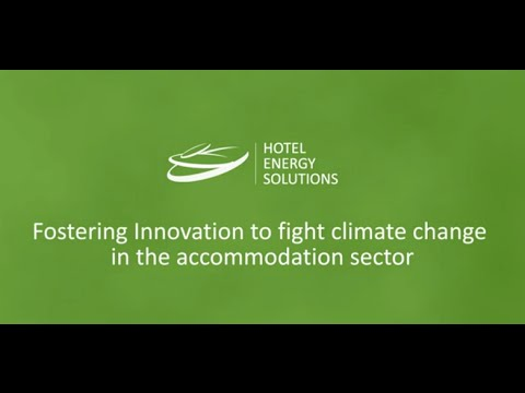 Hotel Energy Solutions - Fighting climate change in the accommodation sector