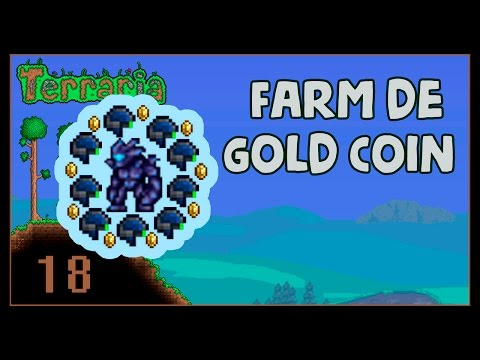 Terraria Episodio 18 - Farm de Gold Coin