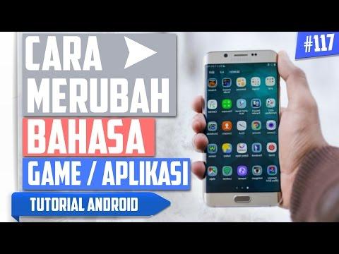 Cara Mudah Mengubah/Mengganti Bahasa Aplikasi/Game di Android   Tutorial Android #117