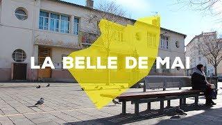 Meet My Hood - La Belle de Mai, Marseille
