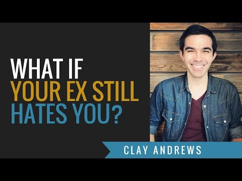 What If Your Ex Hates You?