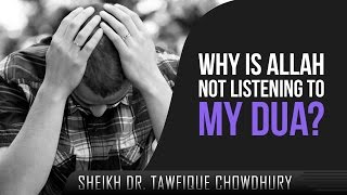 Why Is Allah Not Listening To My Dua? ᴴᴰ ┇ Must Watch ┇ by Dr. Tawfique Chowdhury ┇ TDR Production ┇