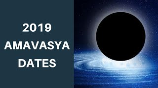 2019 Amavasya Dates   New Moon Dates 2019   2019 Amavasya Calendar
