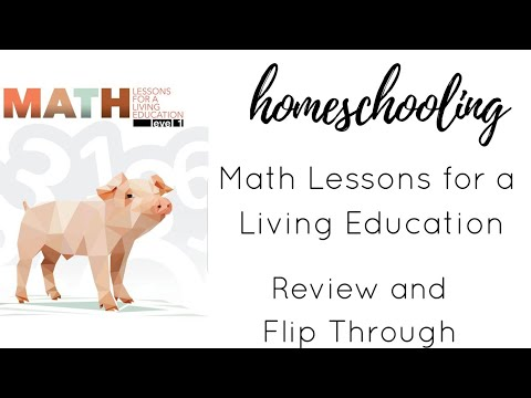 Math Curriculum : Lessons for a Living Education | Review & Flip Through