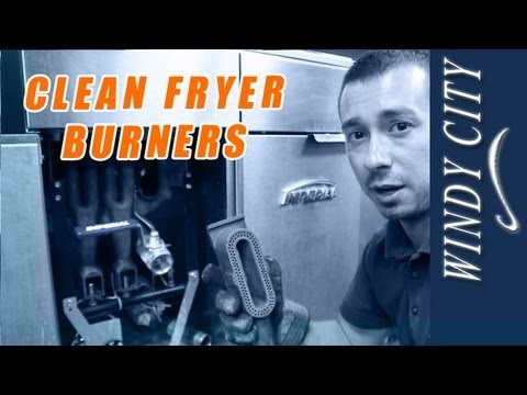 How to clean fryer burner tutorial DIY fryer maintenance Windy City Restaurant Equipment Parts