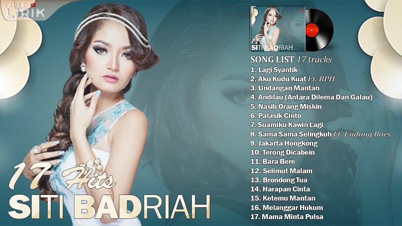 Download SITI BADRIAH - Video Lirik ( 17 Hits Lagu Dangdut Terpopuler ) MP3 Gratis