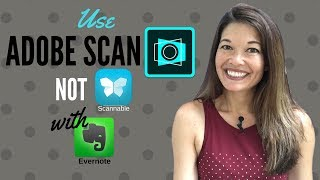 Use Adobe Scan Instead Of Scannable With Evernote For Iphone