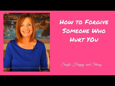 How to Forgive Someone Who Hurt You