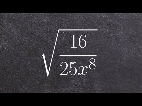 Algebra 2 - Learning to find the quotient of radical expressions, root(16/25x^8)