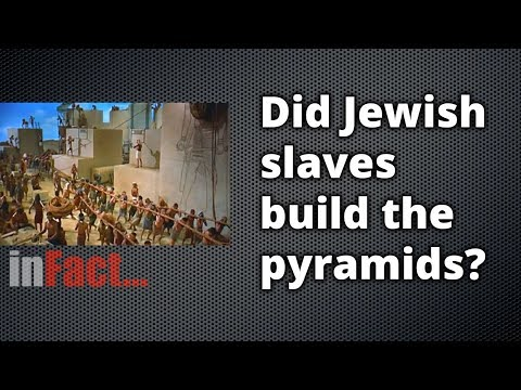 inFact: Did Jewish Slaves Build the Pyramids?