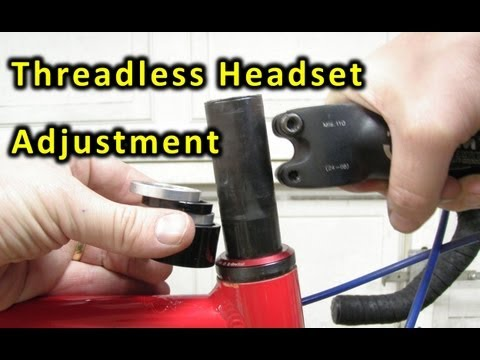 How to adjust a threadless bicycle headset. (How it works and how to adjust it.)