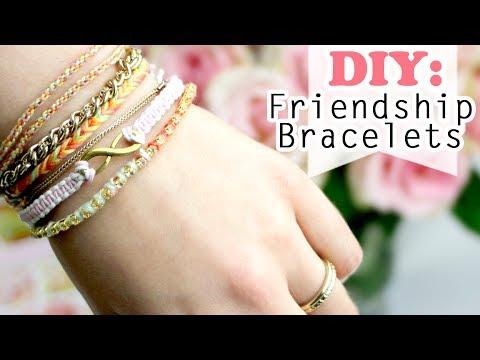 DIY: 4 Ways how to make Easy Friendship Bracelets
