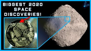 The 7 Biggest Space Discoveries And Breakthroughs Of 2020! (4K UHD)