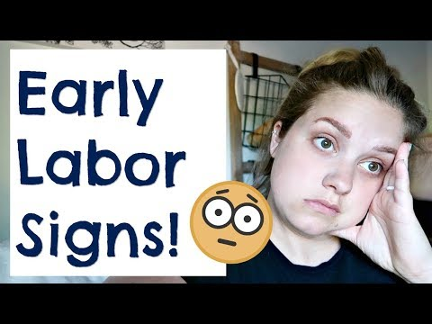 EARLY LABOR SIGNS