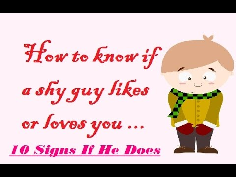 How to know if a shy guy likes or loves you [10 Signs]