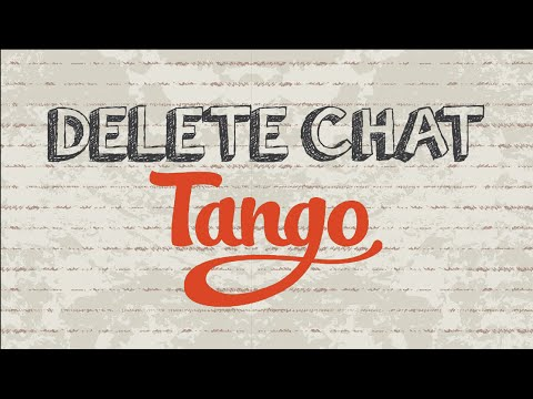 How to delete chat on Tango