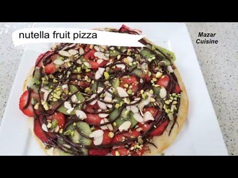 Nutella Pizza Recipe, پیزه میوه  Nutella Dessert Pizza ,Easy Dessert Nutilla Fruit Pizza