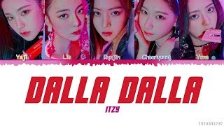 Download ITZY - DALLA DALLA (달라달라) | LYRICS [Han|Rom|Eng] Video
