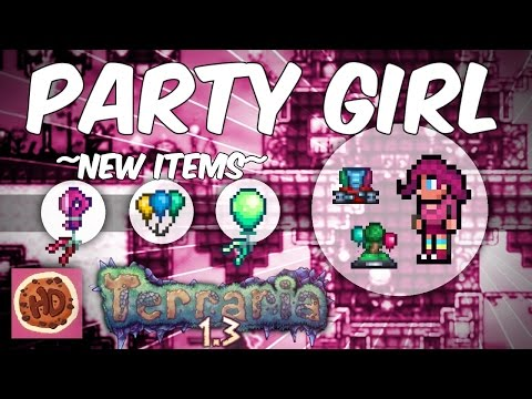 Terraria 1.3.2 New Party Girl Items! | Party Center | Silly Balloon Machine | Part 1