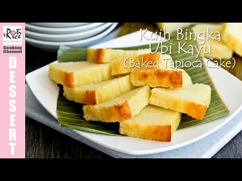 Kuih Bingka Ubi Kayu (Baked Tapioca Cake) | Roti n Rice