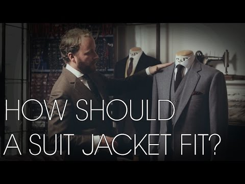 How Should a Suit Jacket Fit? - Tailoring Series - Part 1