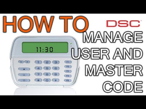 How to Manage User and Master Code In DSC Alarm System