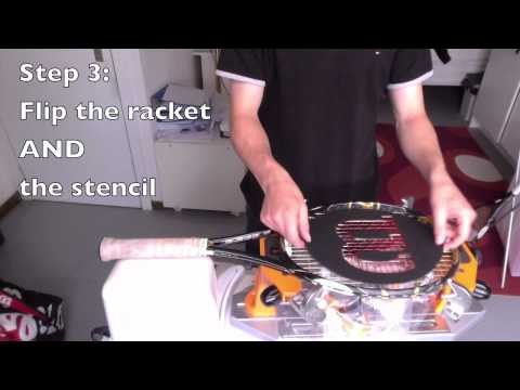 How to put a stencil on your tennis racquet