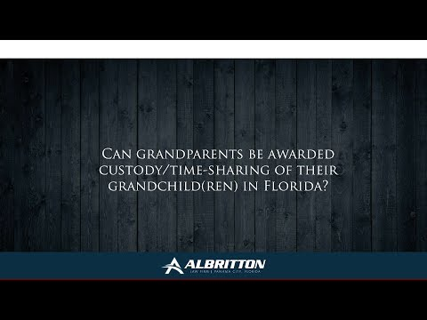 Can grandparents be awarded custody/time-sharing of their grandchild(ren) in Florida?