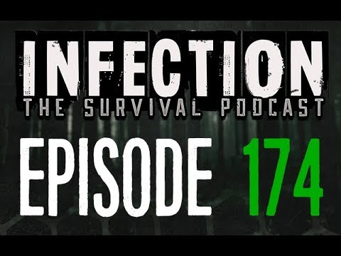 Infection – The SURVIVAL PODCAST Episode 174 – Upcoming Games