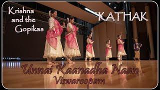 Unnai Kaanadha Naan | Kathak | Krishna and the Gopikas | Viswaroopam