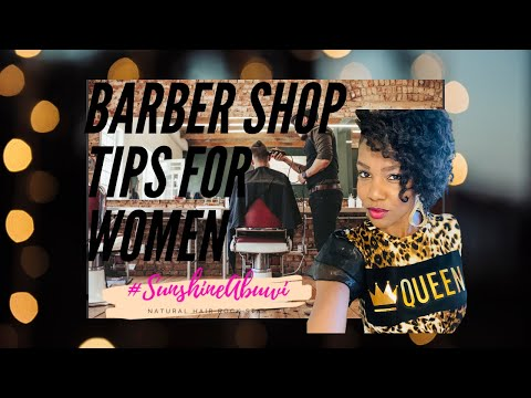 Tips for Barber Shop Success | For Women