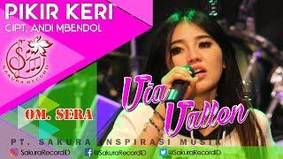 Via Vallen - Pikir Keri - OM.SERA (Official Music Video)