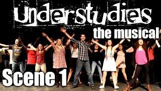 Understudies, the musical - Scene 1 - Full Show